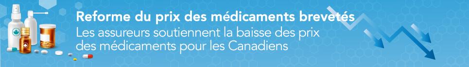 Réforme du prix des médicaments brevetés : Les assureurs soutiennent la baisse des prix des médicaments pour les Canadiens