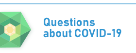 Questions about COVID-19