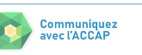 Communiquez avec l'ACCAP