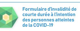 Formulaire d'invalidite de courte duree a l'intention des personnes atteintes de la COVID-19